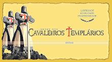 Ordem dos Cavaleiros Templarios.