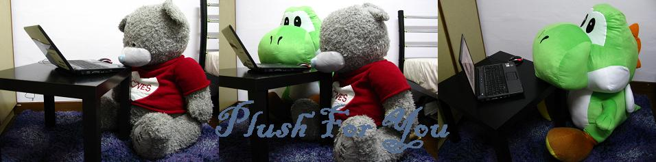 Plush For You