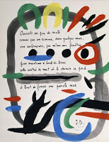 Jacques Dupin and Joan Miró - Qui ravaude l'aigre tranchée..., 1970. Hand-written poem with an illustration: gouache and ink on paper, 72 x 54 cm. Private collection, Paris © Successió Miró