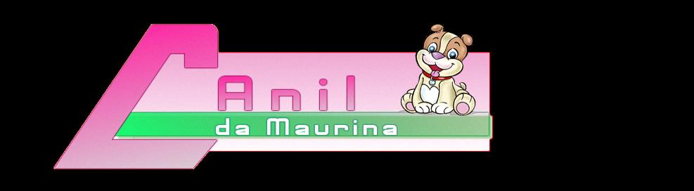 Canil da Maurina