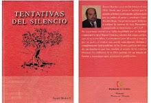 """LIBRO """"TENTATIVAS DEL SILENCIO"""" Edicción 2007"""