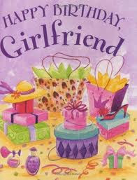 Birthday Greeting Cards: Girlfriend Birthday Cards, Bir