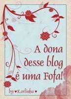 ღ Selo A dona desse blog é uma Fofa
