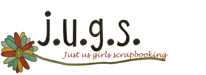 J*U*G*S* - Just Us Girls Scrapbooking