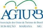 AGTURB Mariana MG - Associação de Guia de Turismo do Brasil - Subseção Mariana MG