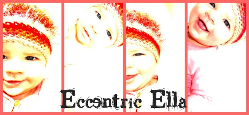 So this is Eccentric Ella starting out...