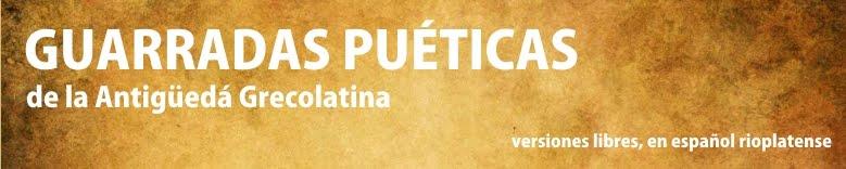 Guarradas Puéticas de la Antigüedá Grecolatina