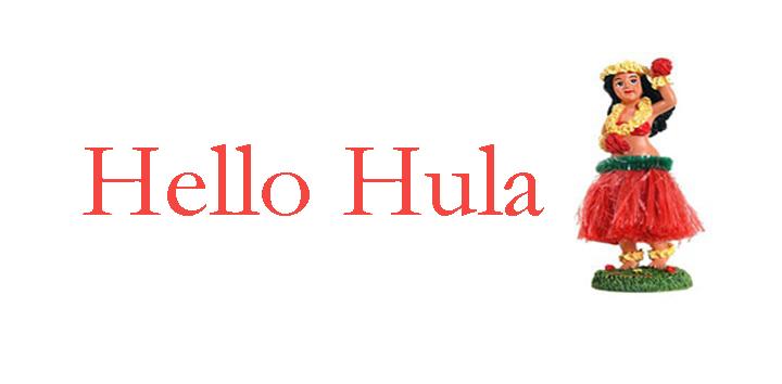Hello Hula