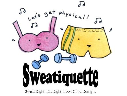 Sweatiquette