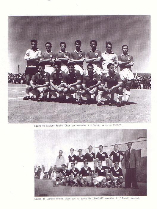 equipa do lusitano futebol clube  1º- divisão e 2º-divisão