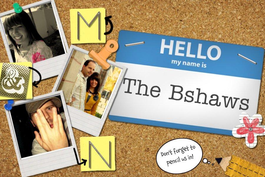 The Bshaws