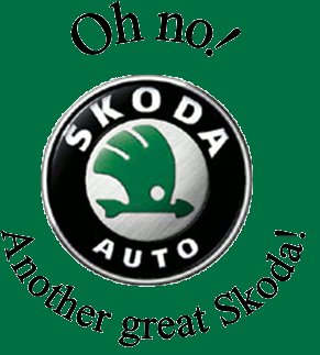 Oh no! Another great Skoda!