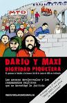 Darío y Maxi. Dignidad Piquetera