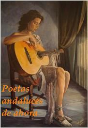 Poetas andaluces  de ahora