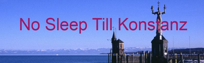 No Sleep Till Konstanz