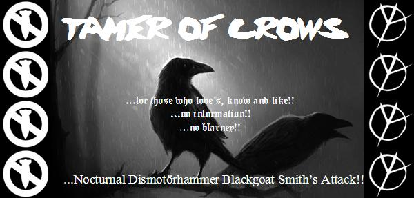 TAMER OF CROWS