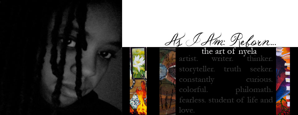 As I Am, Reborn: The Art Of Nyela