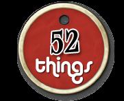 52 Things!