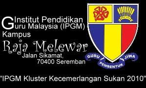 IPGM Kampus Raja Melewar