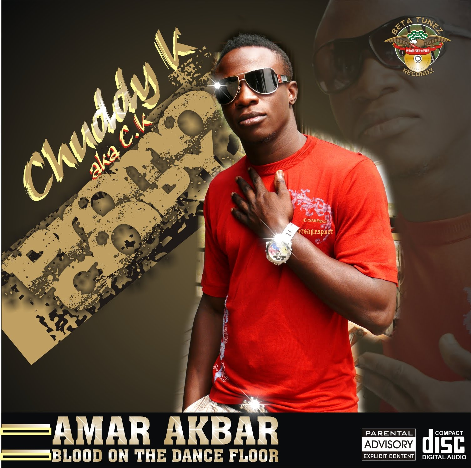 I promo chuddy k is back with 39 39 amar akbar 39 39 blood on for 1 2 34 get on the dance floor