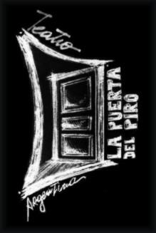 """""""La puerta del piro"""" Teatro - Argentina"""