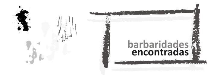barbaridades encontradas