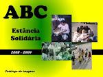 ABC, Estância Solidária