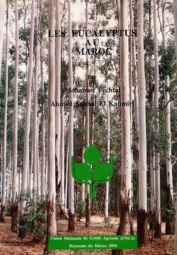Les Eucalyptus au Maroc Morocco Eucaliptos Marruecos Achal el Kadmiri Fechtal Caisse Nationale de Credit Agricole