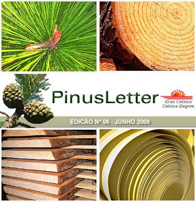 PinusLetter, June 2008, by Ester Foelkel / Pinus Wisdom from Brazil / Boletín Online PinusLetter, Junio 2008 / Sabiduría en pinos desde Brasil /Eucalyptus Online Book and Newsletter, by Celso Foelkel / Eucalyptus Wisdom from Brazil / Boletín Online Eucalipto, por Celso Foelkel / Sabiduría eucalíptica desde Brasil / Grau Celsius / Celsius Degree