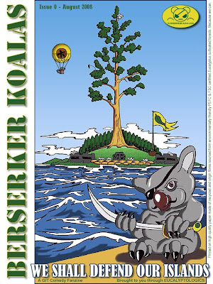 Berserker Koalas, Issue 0, We Shall Defend our Islands. Environmentalist fraud exposed by Koala Army, by Xusto de Andrade / A comedy fanzine brought to you by EUCALYPTOLOGICS, Information resources on Eucalyptus cultivation worldwide / Los Koalas Cabreados, Numero 0, Defenderemos nuestras islas. El fraude ecologista descubierto por el ejercito koala, por Xusto de Andrade / Una comedia grafica difundida por EUCALYPTOLOGICS