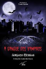 A GANGUE DOS VAMPIROS