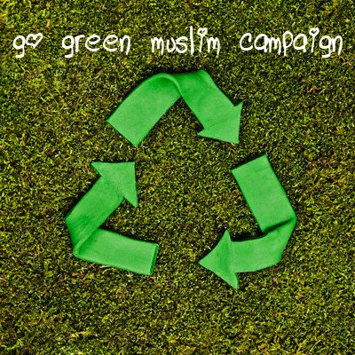 Link to Go Green Muslims Campaign