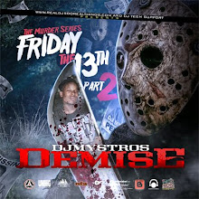 FRIDAY THE 13TH - PART 2 - THE DEMISE OF DJ MYSTRO