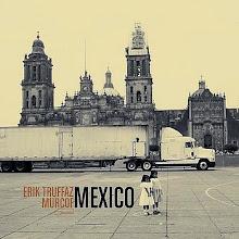 ERIK TRUFFAZ & MURCOF - Mexico (2008)