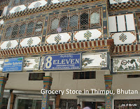 8 eleven store in Thimpu Bhutan kingdom of the thunder dragon druk yul travelog excerpts from recent tour