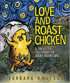 love and roast chicken trickster's tale from andes book review