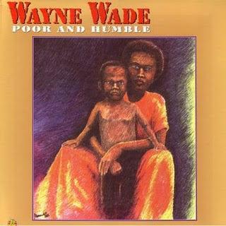 Wayne+Wade+-+Poor+%26+Humble