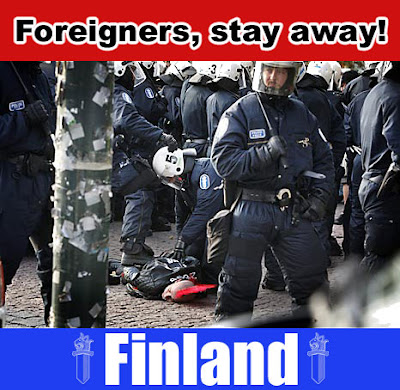 Foreigners, stay away from Finland, go home!