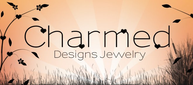 Charmed Designs Jewelry