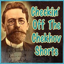 CHEKIN' OFF THE CHEKOV SHORTS