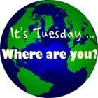 IT'S TUESDAY...WHERE ARE YOU?