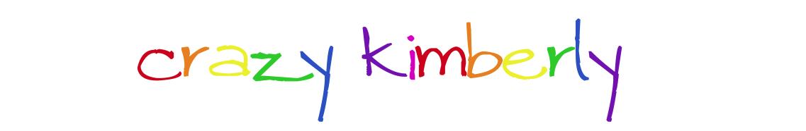Crazy Kimberly