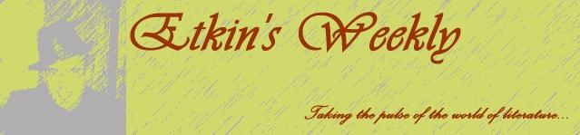 Etkin's Weekly