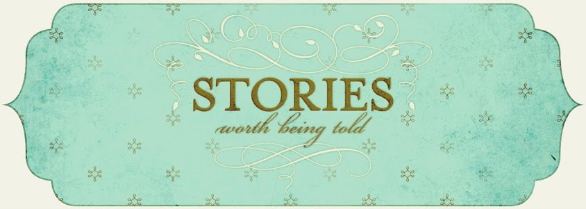 Stories worth being told