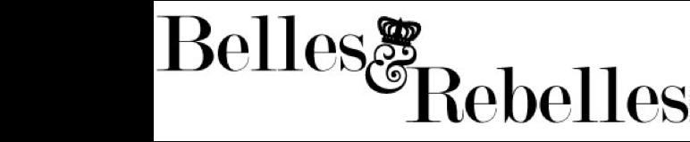 Belles and Rebelles