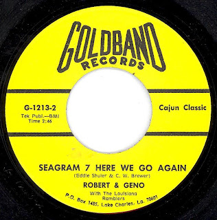 Robert & Geno - Seagrams 7 Here We Go Again