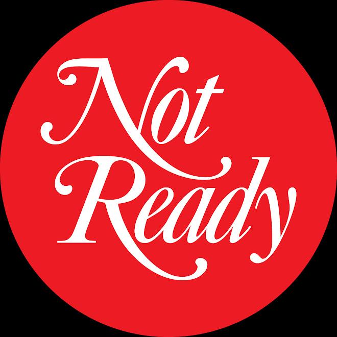 NOT-READY