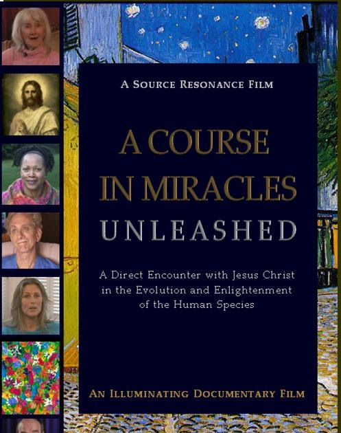 a course in miracles unleashed the movie psychedelic