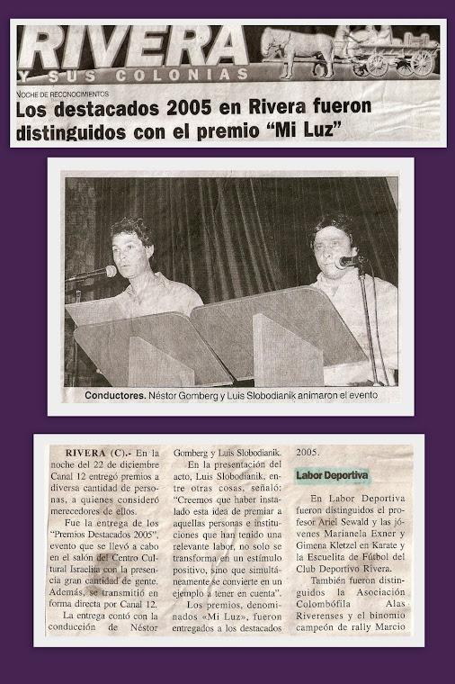 """3º EDICION DE LA ENTREGA DE PREMIOS """"MI LUZ"""" - """"DESTACADOS 2005"""" ... RIVERA 22/12/2005"""