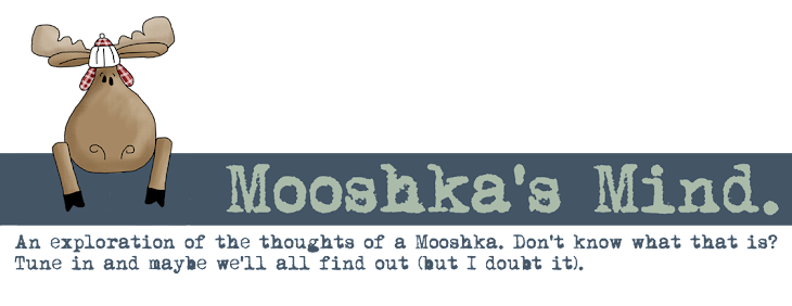 Mooshka's Mind